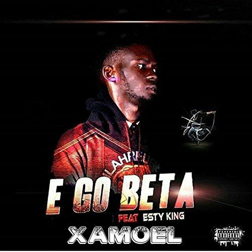 E Go Beta  Feat  Esty King   Explicit