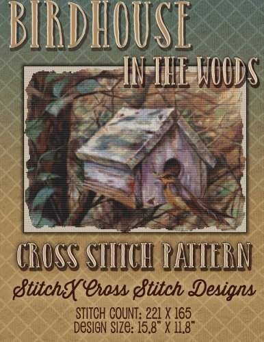 - Birdhouse in the Woods Cross Stitch Pattern