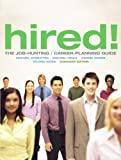 img - for Hired! The Job-Hunting/Career-Planning Guide, Canadian Edition book / textbook / text book