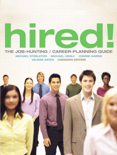 Hired! The Job-Hunting/Career-Planning Guide, Canadian Edition
