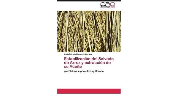 Estabilización del Salvado de Arroz y extracción de su Aceite: por ...