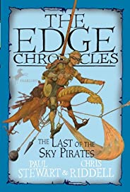 Edge Chronicles 7: The Last of the Sky Pirates (The Edge Chronicles Book 5)