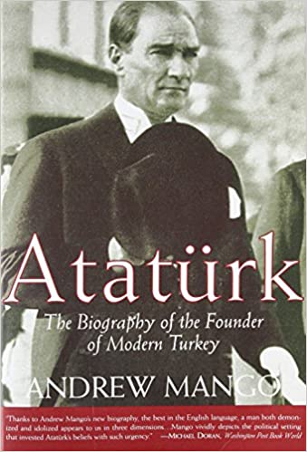 a9210a78fd Amazon.com  Ataturk  The Biography of the Founder of Modern Turkey  (9781585673346)  Andrew Mango  Books