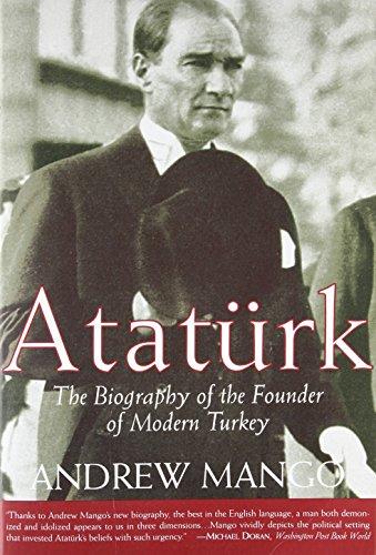 Ataturk: The Biography of the Founder of Modern Turkey (Ottoman Zebra)