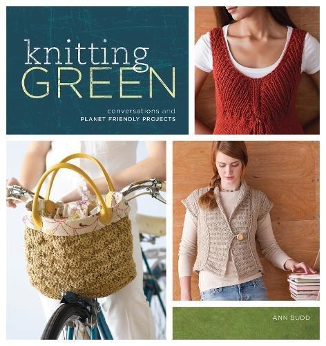 Knitting Green Ann Budd