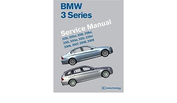 BMW 3 Series Service Manual 2006-2009: Amazon.es: Robert Bentley: Libros en idiomas extranjeros
