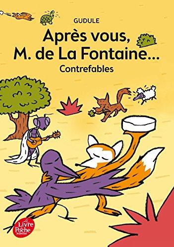 Apres vous, M. de la Fontaine...: contrefables