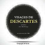 Visages de Descartes | René Descartes