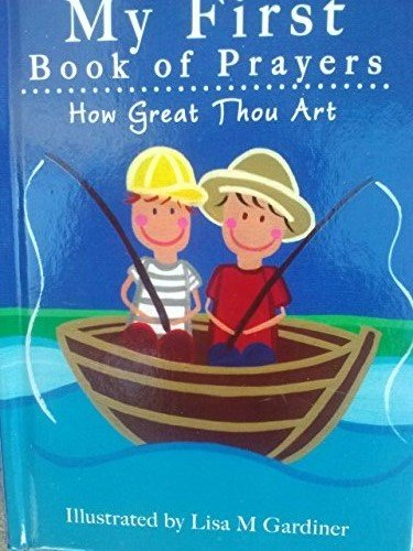 How Great Thou Art (My First Book of Prayers) PDF