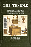 The Temple- Its Ministry and Services