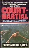 Court Martial (Survivor of Nam #4)