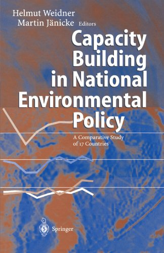 Capacity Building in National Environmental Policy: A Comparative Study of 17 Countries