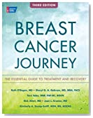 Breast Cancer Journey: The Essential Guide to Treatment and Recovery