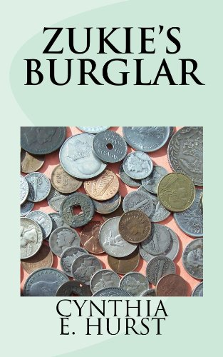 Zukie's Burglar (Zukie Merlino Mysteries Book 1)