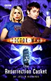 Doctor Who - The Resurrection Casket (New Series Adventure 9)