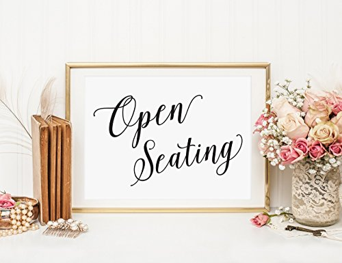 Wedding Open Seating Sign for Reception, Wedding Reception Open Seating Signage, Wedding Seating Sign, Weddings Signs, Your Choice of Size and Color Print Sign (UNFRAMED)
