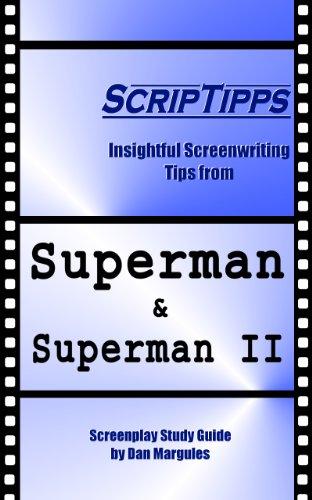 ScripTipps: Superman & Superman II