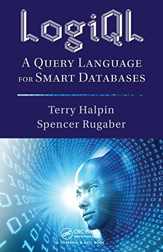 Download LogiQL: A Query Language for Smart Databases (Emerging Directions in Database Systems and Applications) Pdf