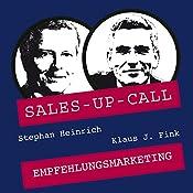 Empfehlungsmarketing (Sales-up-Call) | Stephan Heinrich, Klaus Fink