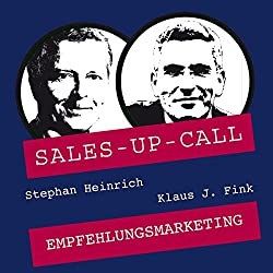 Empfehlungsmarketing (Sales-up-Call)
