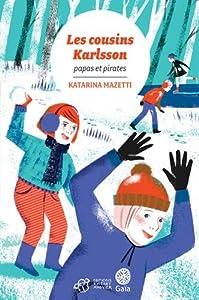"""Afficher """"Les cousins Karlsson<br /> Papas & pirates"""""""