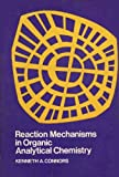 img - for Reaction Mechanisms in Organic Analytical Chemistry book / textbook / text book