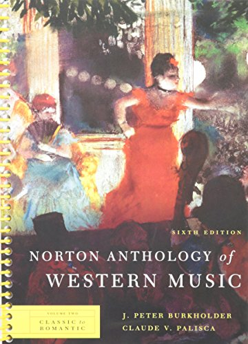 6th Edition Music Book - Norton Anthology of Western Music (Sixth Edition) (Vol. 2: Classic to Romantic)