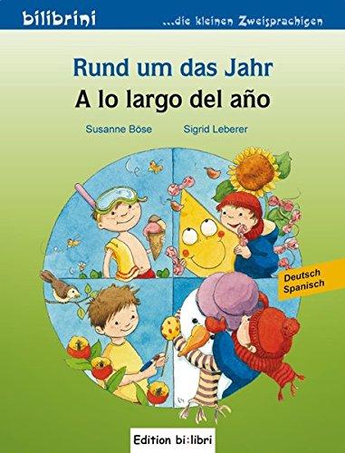 Rund um das Jahr: A lo large del ano / Kinderbuch Deutsch-Spanisch