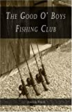 The Good O' Boys Fishing Club, Jerold Volzs, 1424151066
