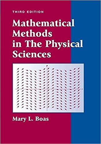 Mathematical methods in the physical sciences mary l boas mathematical methods in the physical sciences mary l boas 8601300290140 amazon books fandeluxe Images