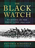 The Black Watch: Fighting in the Frontline 1899–2006