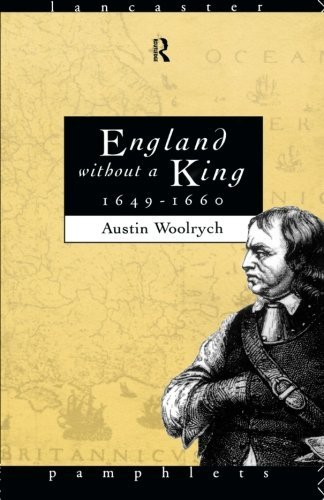 England Without a King 1649-60 (Lancaster Pamphlets) by Austin Woolrych (1983-03-17)
