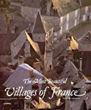 The Most Beautiful Villages of France (Most Beautiful Villages) by Dominique Reperant (1990-10-03)