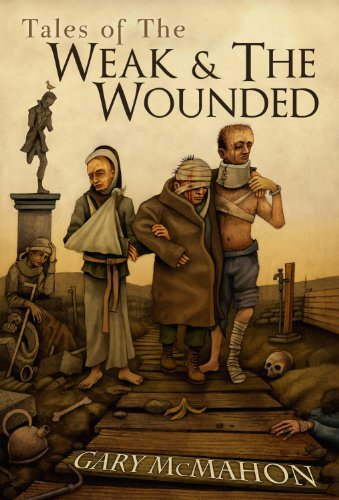 Tales of the Weak & The Wounded