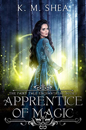 Pdf Teen Apprentice of Magic (The Fairy Tale Enchantress Book 1)