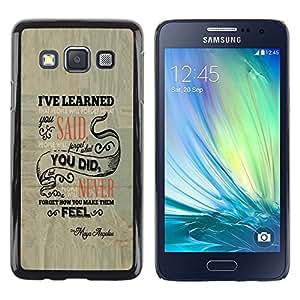 A-type Arte & diseño plástico duro Fundas Cover Cubre Hard Case Cover para Samsung Galaxy A3 (La gente se olvidará)