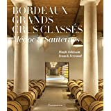 Bordeaux Grands Crus Classés: Médoc and Sauternes