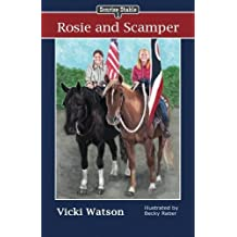 Sonrise Stable: Rosie and Scamper by Vicki Watson (2012-02-24)