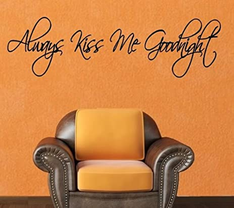 Amazon.Com: Always Kiss Me Vinyl Wall Lettering Words Sticky Art