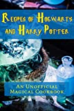 Recipes of Hogwarts and Harry Potter%3A