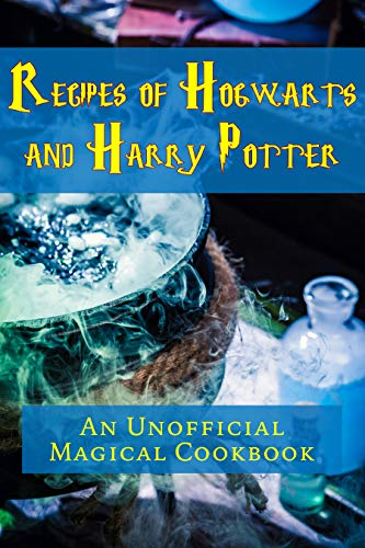 #freebooks – Recipes of Hogwarts and Harry Potter: An Unofficial Magical Cookbook by JR Stevens