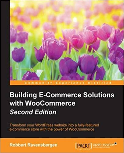 Web development home books download building e commerce solutions with woocommerce 2nd edition by robbert ravensbergen pdf fandeluxe Choice Image