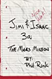 Jimi & Isaac 3a: The Mars Mission