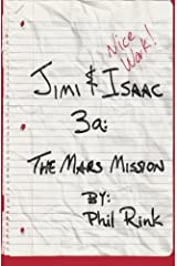 Jimi & Isaac 3a: The Mars Mission Paperback