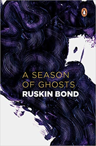 Buy A Season of Ghosts Book Books By Ruskin bond