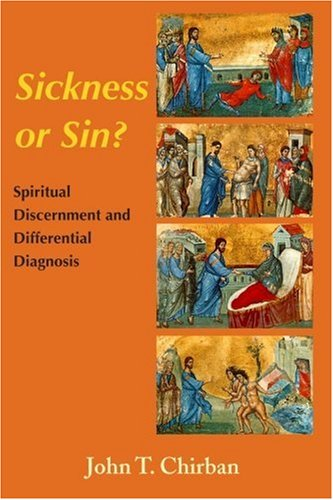 Sickness or Sin?: CHIRBAN Spiritual Discernment and Differential Diagnosis