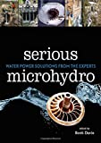 Serious Microhydro: Water Power Solutions from