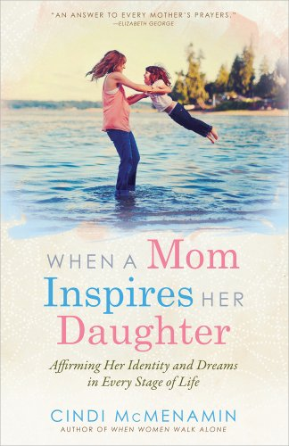 When a Mom Inspires Her Daughter: Affirming Her Identity and Dreams in Every Stage of Life