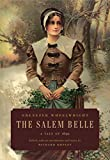 The Salem Belle: A Tale of 1692