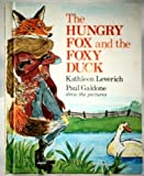img - for Hungry Fox and the Foxy Duck book / textbook / text book